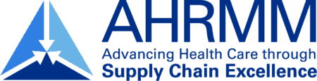 AHRMM Advancing Health Care through Supply Chain Excellence